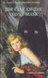 The Clue of the Velvet Mask (Nancy Drew Mystery Stories, #30)