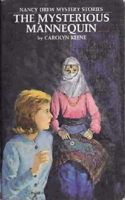 The Mysterious Mannequin (Nancy Drew Mystery Stories, #47)