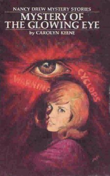 Mystery of the Glowing Eye (Nancy Drew Mystery Stories, #51)