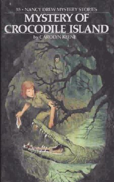 Mystery of Crocodile Island (Nancy Drew Mystery Stories, #55)