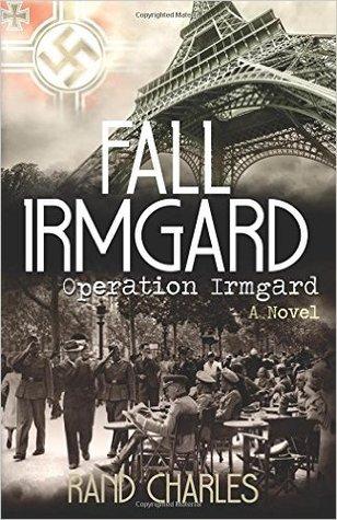 Fall Irmgard: Operation Irmgard