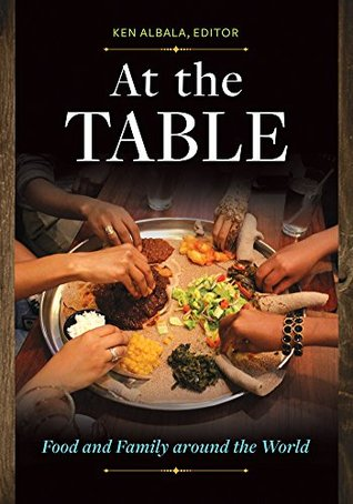 At the Table: Food and Family around the World: Food and Family around the World