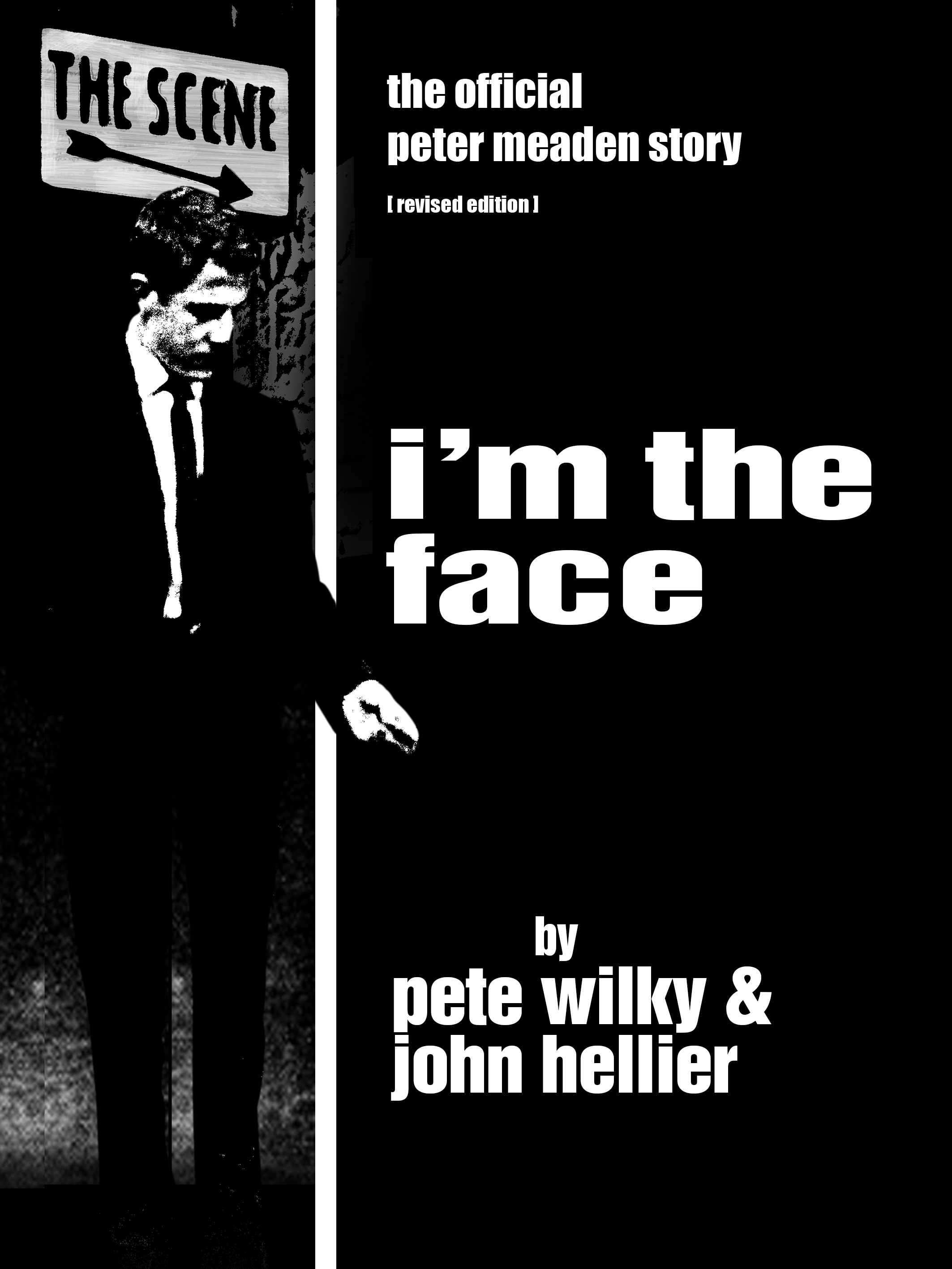 I'm The Face: The Official Peter Meaden Story