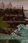 The Strange Tale of Samantha Ravenwood (Highland Legends Book 5)