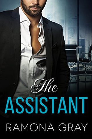 The Assistant by Ramona Gray