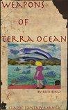 Weapons of Terra Ocean Vol 4: Rain Region