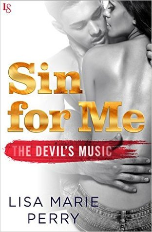 Sin for Me (The Devil's Music, #1)