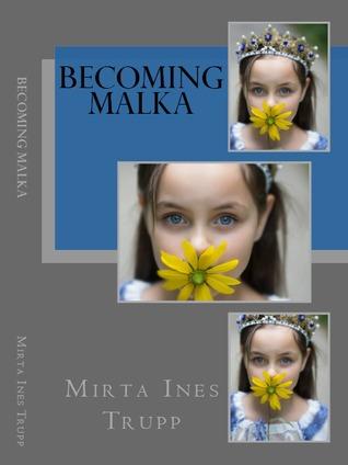Becoming Malka