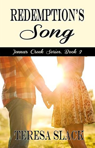 Redemptions Song (Jennas Creek #2)