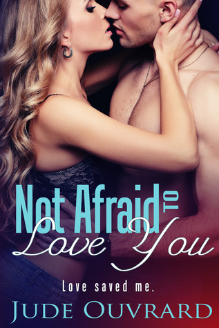 Not Afraid to Love You (Ink Series, Spin off)