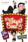 My Stupid Boss 5: Liar Liar Pants on Fire