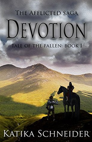 Devotion (The Afflicted Saga: Tale of the Fallen #1)