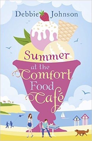 Summer at the Comfort Food Cafe by Debbie  Johnson