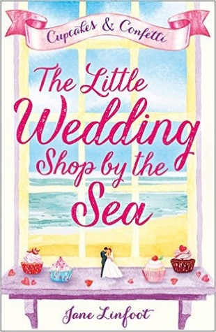 The Little Wedding Shop by the Sea (The Little Wedding Shop by the Sea, #1)