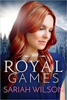 Royal Games (The Royals of Monterra, #3) by Sariah Wilson