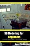 3D Modeling For B...