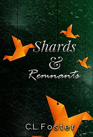 Shards & Remnants
