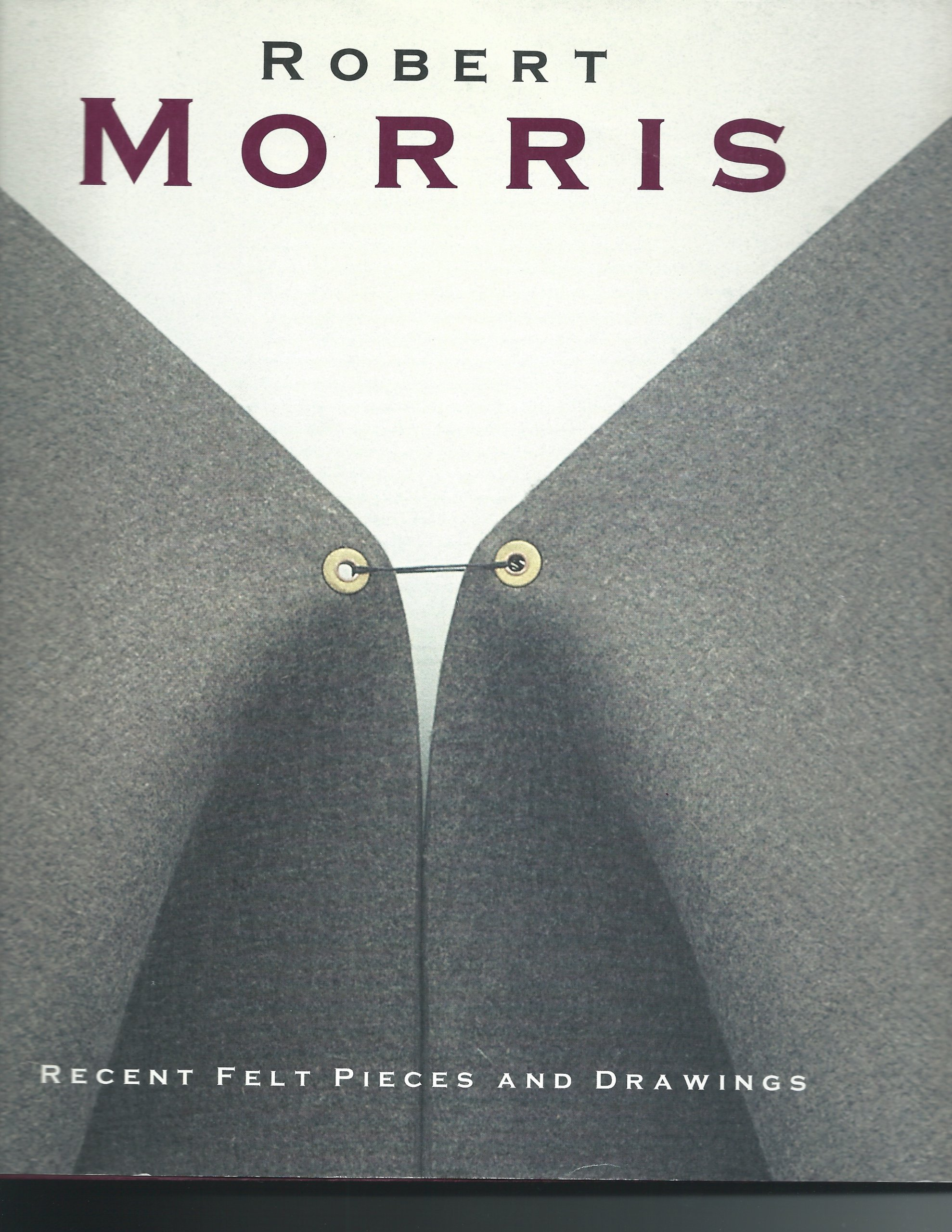 Robert Morris: Recent Felt Pieces And Drawings, 1996 1997