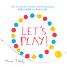 Let's Play! by Hervé Tullet