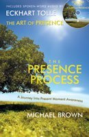 The Presence Process: The Art of Presence