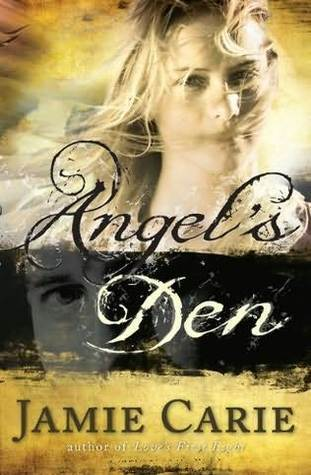 Angel's Den by Jamie Carie