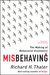 Misbehaving: The Making of Behavioral Economics by Richard H. Thaler
