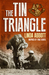The Tin Triangle by Linda   Abbott