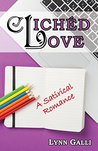 Clichéd Love: A S...