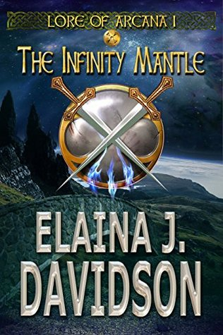 The Infinity Mantle by Elaina J. Davidson