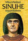 Sinuhe egyptiläinen by Mika Waltari
