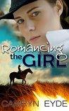 Romancing the Girl
