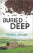 Buried Deep (Annie Raymond Mysteries Book 5) by Penny Grubb