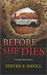 Before She Dies by Steven F. Havill