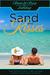 Sweet & Sassy Anthology: Sand and Kisses