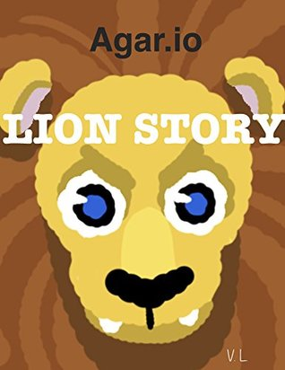 Agar.io: Lion Story - Journey to Become King (FFA Tutorial with PICTURES)