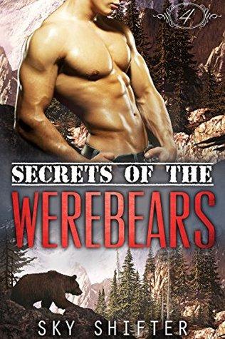 Secrets of the Werebears 4(Secrets of the Werebears 4)