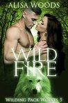 Wild Fire by Alisa Woods