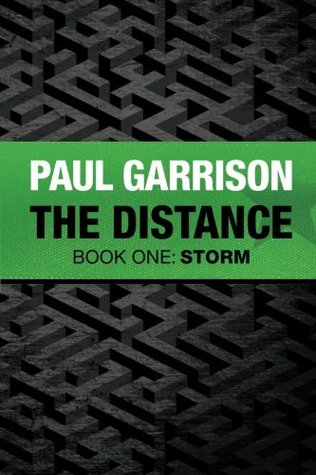 The Distance: Book One: Storm