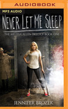 Never Let Me Sleep (Melissa Allen Trilogy, #1)