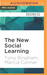 The New Social Learning: A ...