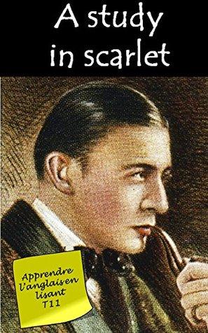 Sherlock Holmes - Un crime étrange (Annoté): Livre bilingue (Apprendre l'anglais en lisant Book 12)