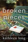 Broken Pieces by Kathleen Long