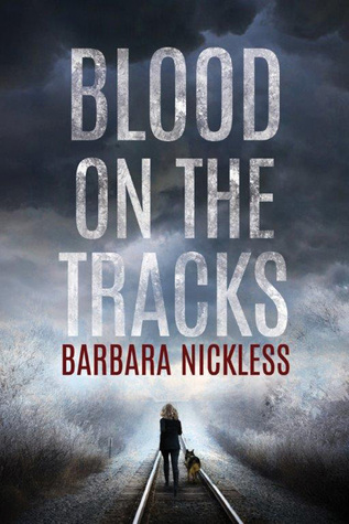 Ebook Blood on the Tracks by Barbara Nickless read!