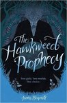 The Hawkweed Prophecy by Irena Brignull
