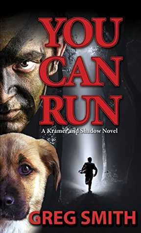 YOU CAN RUN by Greg    Smith