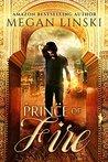 Prince of Fire by Megan Linski