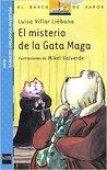 El Misterio De La Gata Maga (Sabueso orejotas investiga, #1)