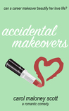 Accidental Makeovers (Rom-Com on the Edge #5)