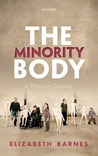 The Minority Body: A Theory of Disability
