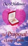 The Proposal: A Leap of Faith